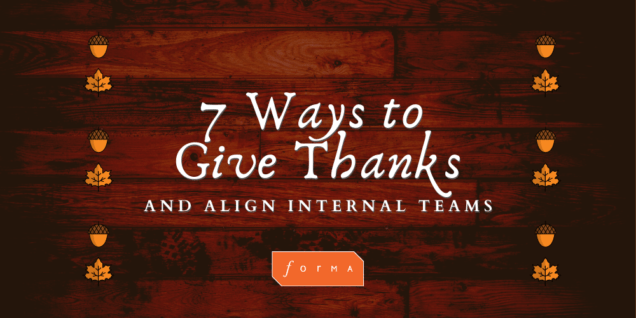give thanks align internal teams